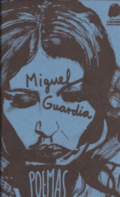 Poemas Miguel Guardia