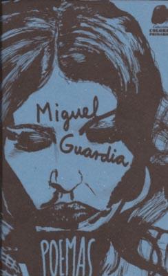 Poemas Miguel Guardia